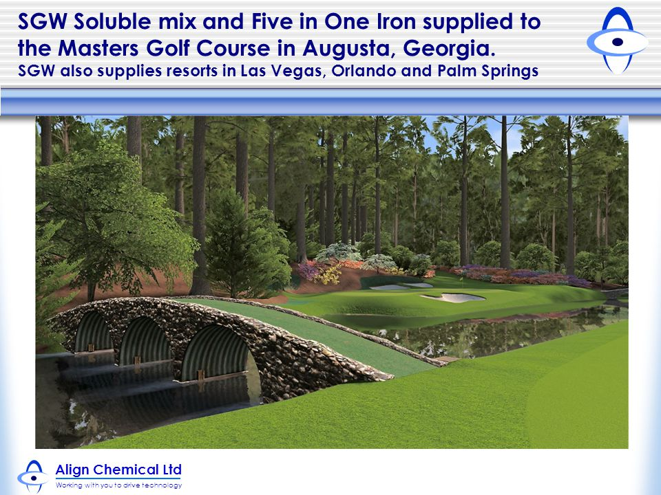 SGW Soluble mix and Five in One Iron supplied to the Masters Golf Course in Augusta, Georgia.