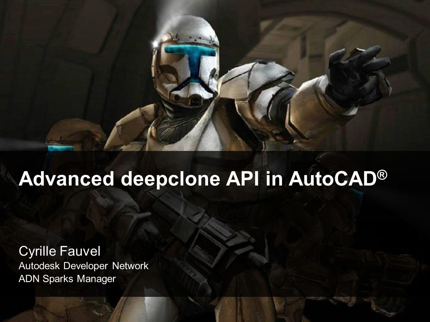 Advanced deepclone API in AutoCAD®