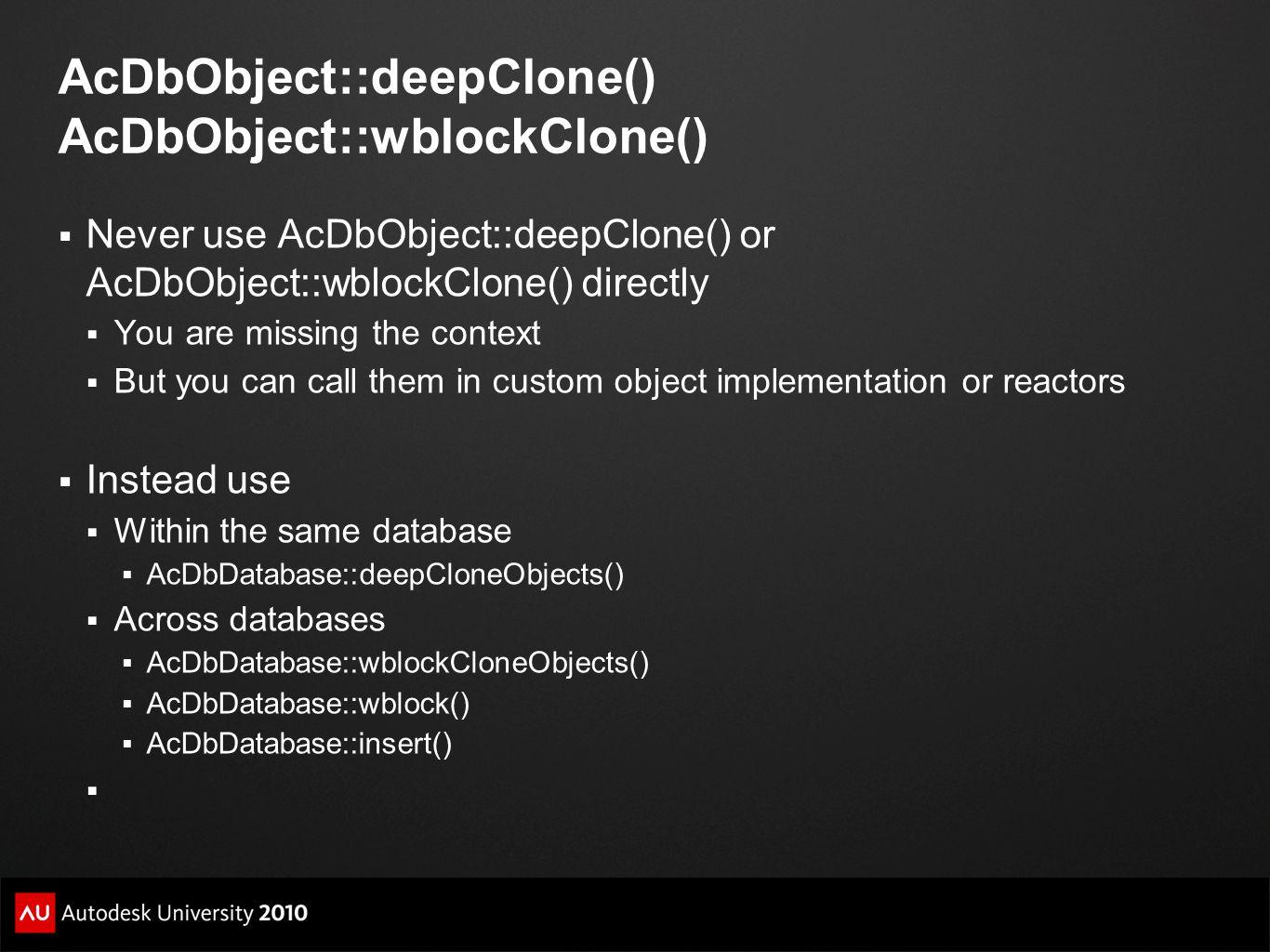 AcDbObject::deepClone() AcDbObject::wblockClone()