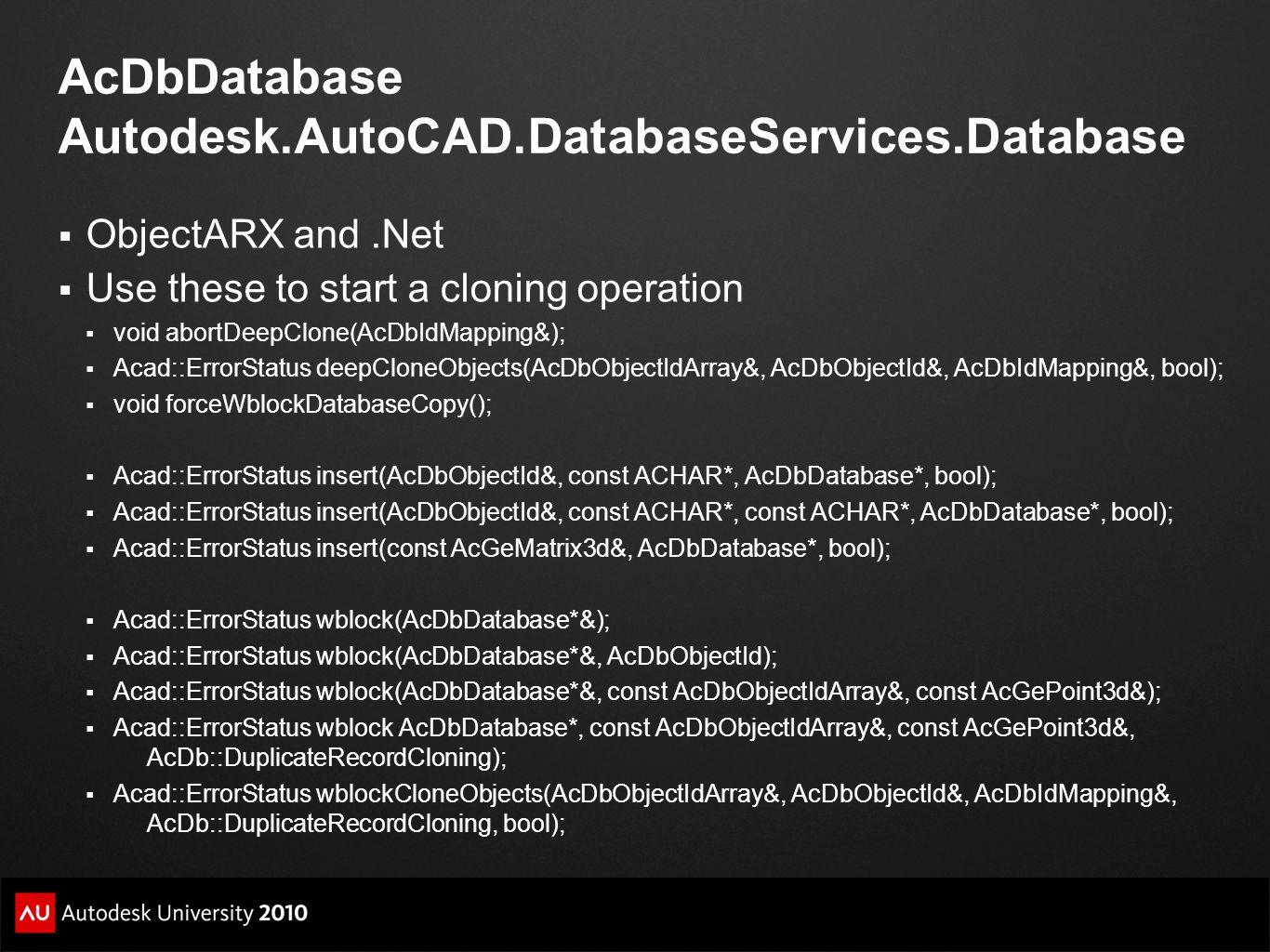 AcDbDatabase Autodesk.AutoCAD.DatabaseServices.Database