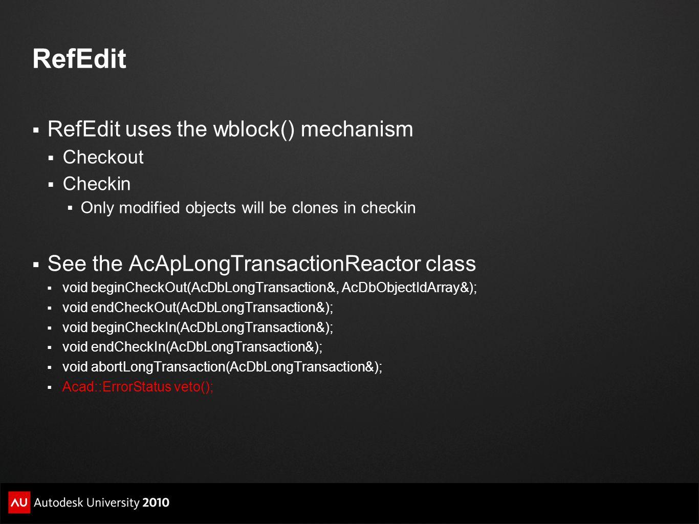 RefEdit RefEdit uses the wblock() mechanism