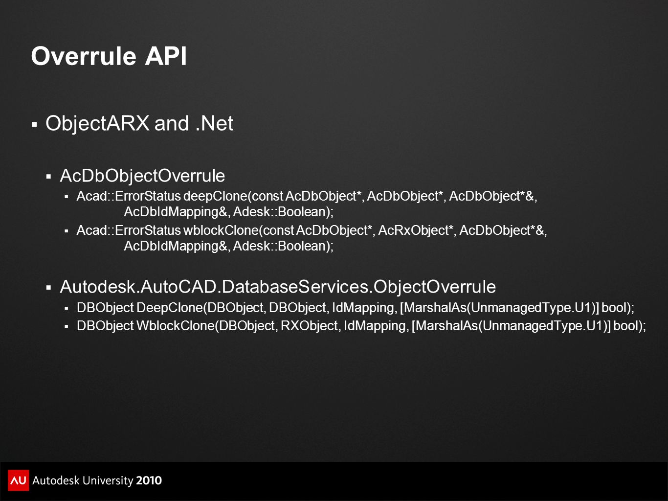 Overrule API ObjectARX and .Net AcDbObjectOverrule
