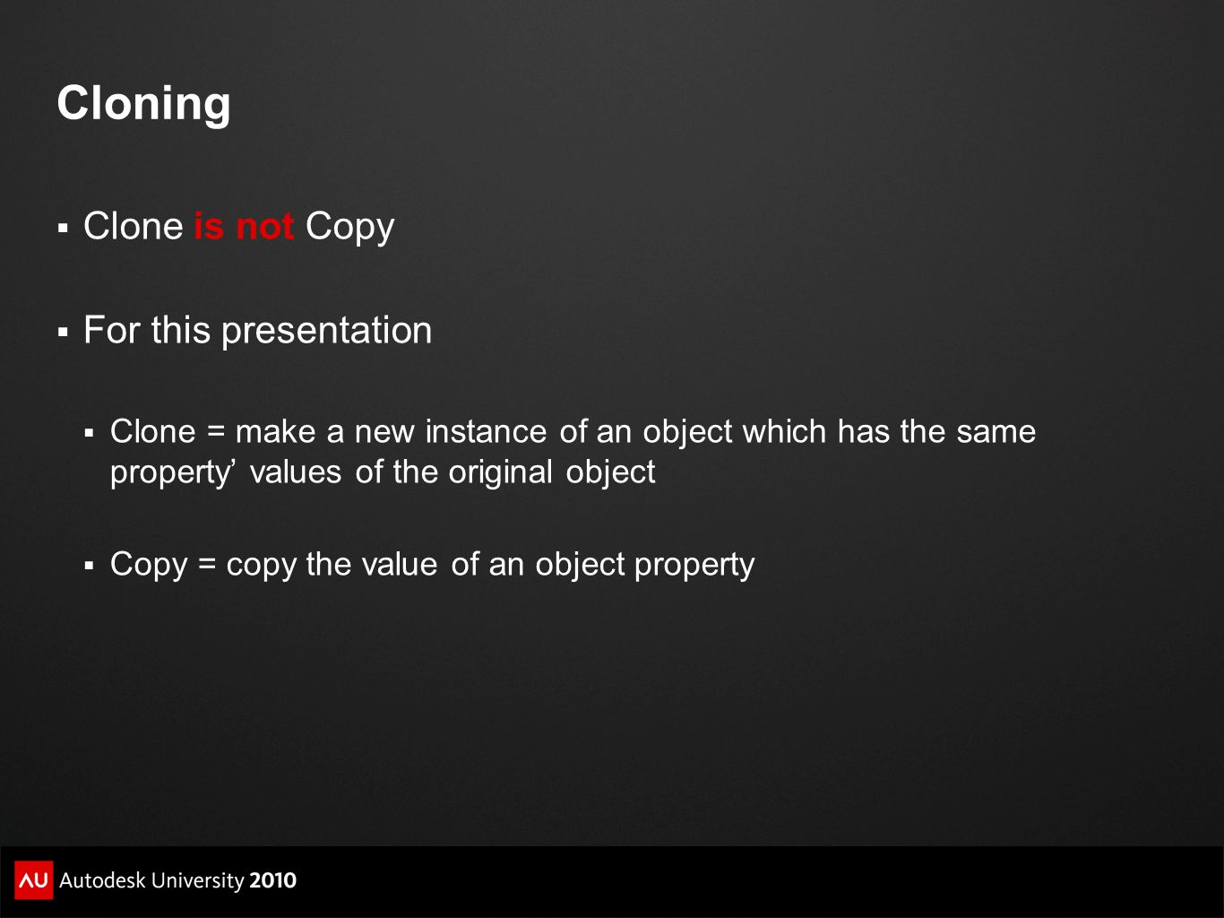 Cloning Clone is not Copy For this presentation