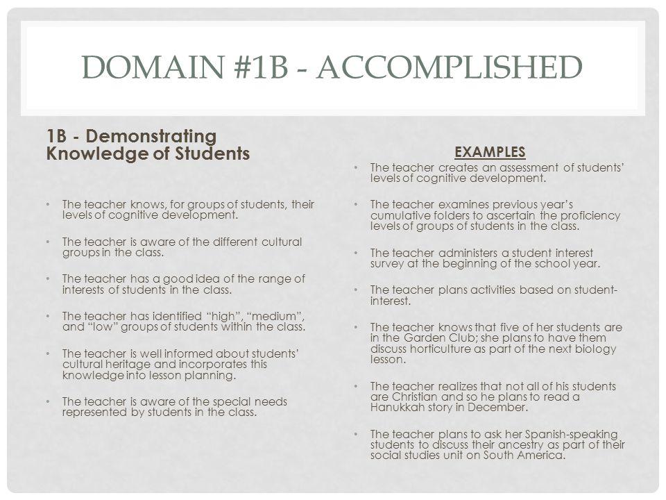 Domain #1B - Accomplished