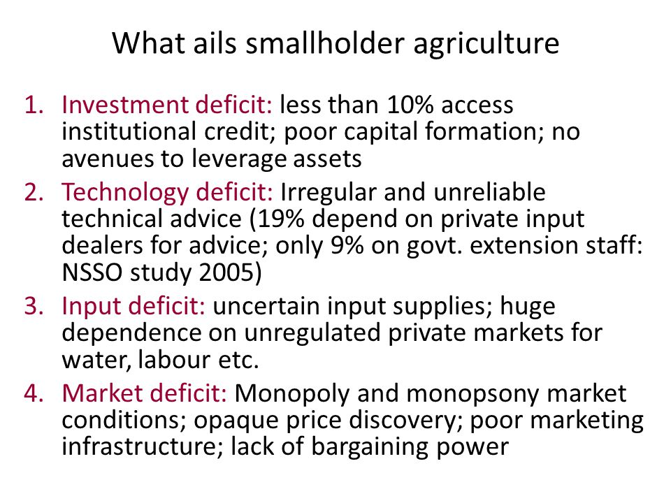 What ails smallholder agriculture