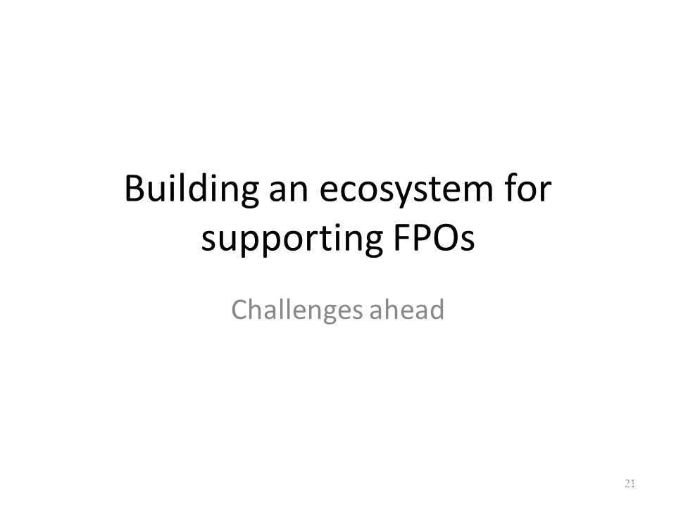 Building an ecosystem for supporting FPOs