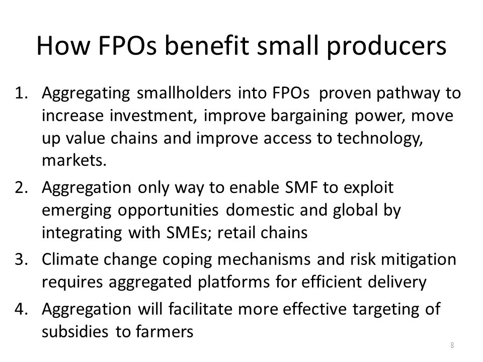 How FPOs benefit small producers