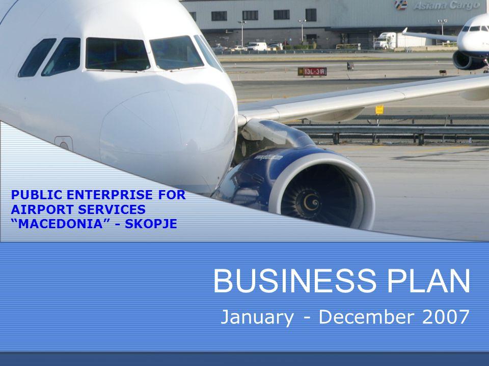 BUSINESS PLAN January - December 2007
