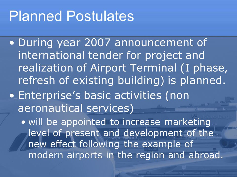 Planned Postulates
