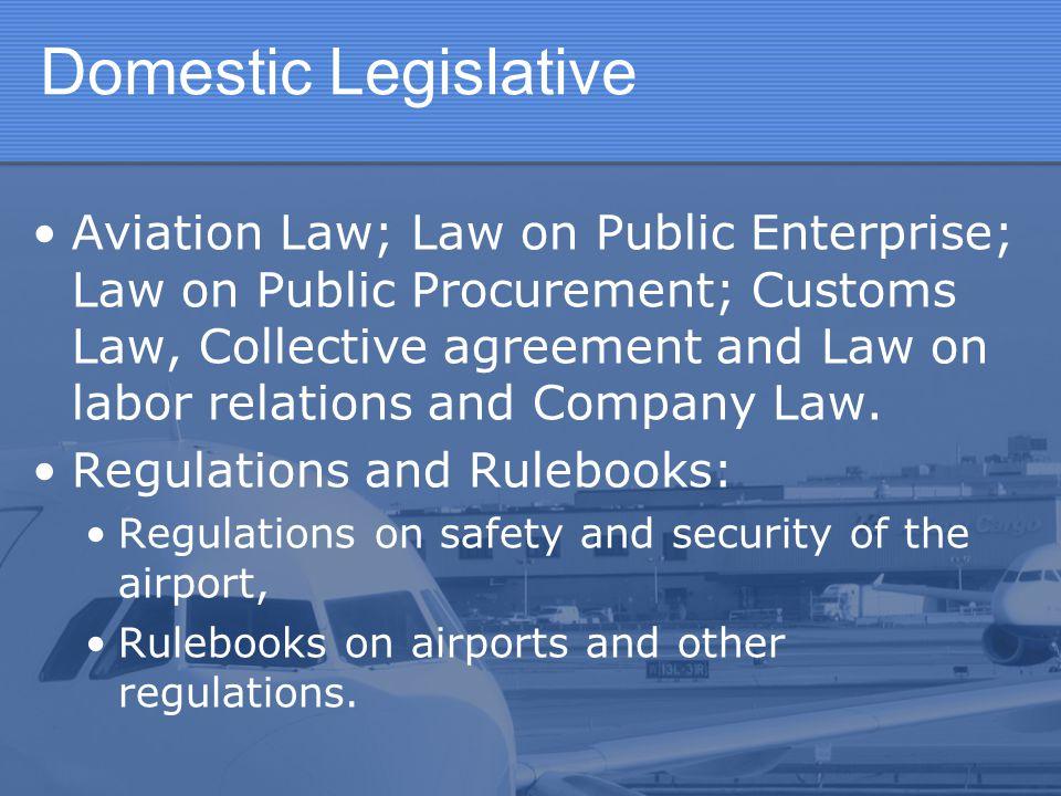 Domestic Legislative