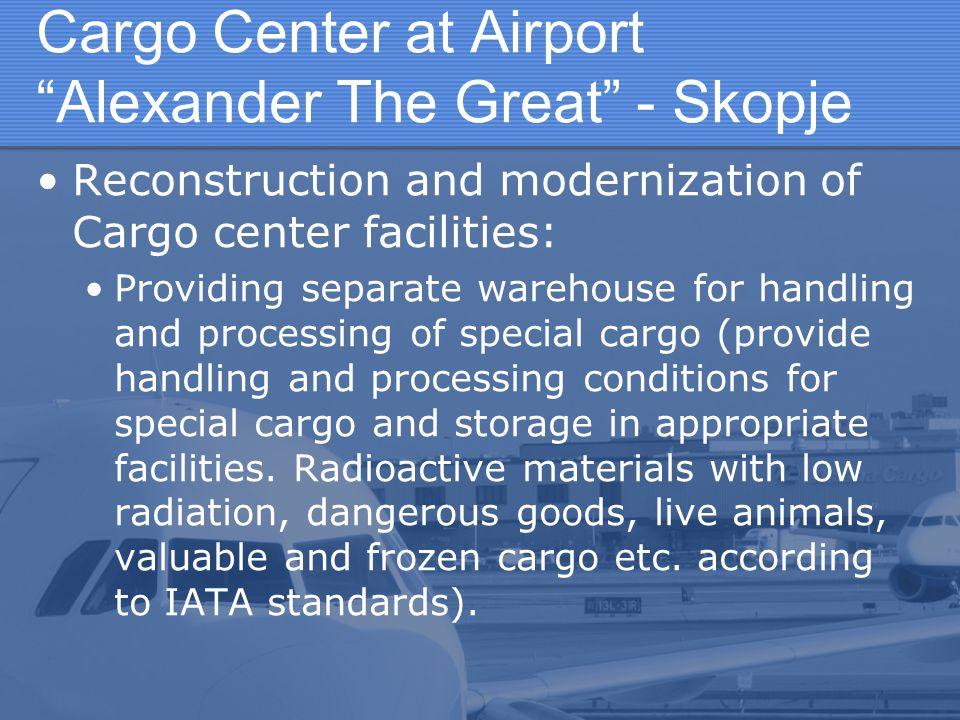 Cargo Center at Airport Alexander The Great - Skopje