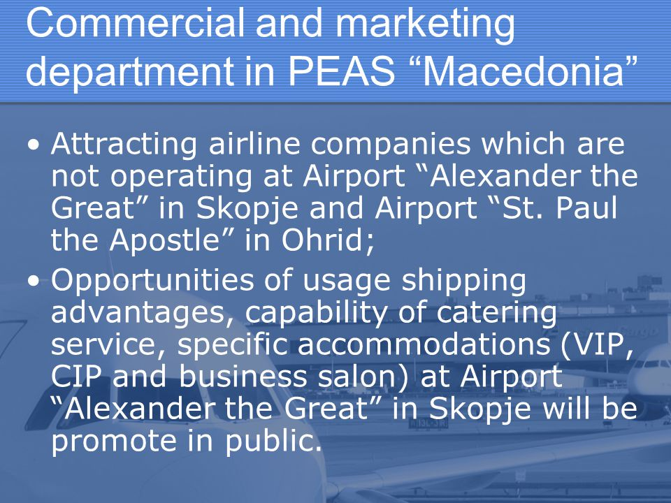 Commercial and marketing department in PEAS Macedonia