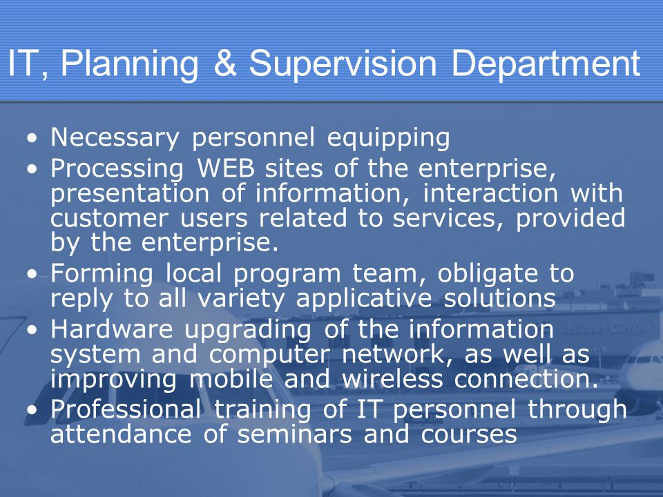 IT, Planning & Supervision Department