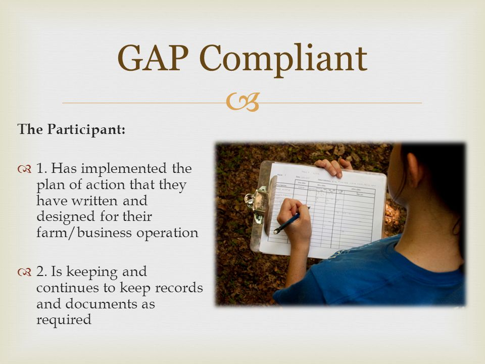 GAP Compliant The Participant: