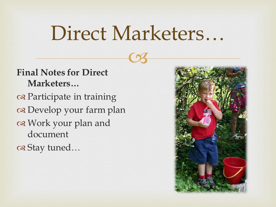 Direct Marketers… Final Notes for Direct Marketers…