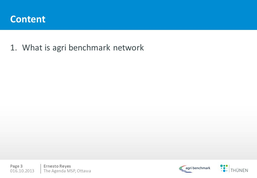 Content What is agri benchmark network 016.10.2013