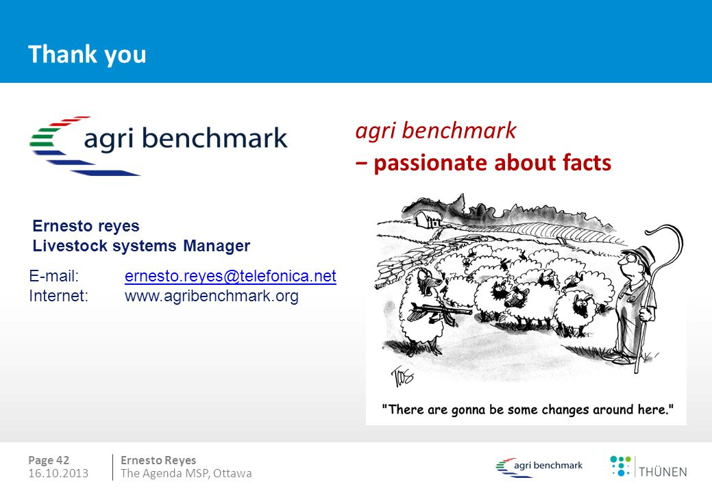 Thank you agri benchmark − passionate about facts Ernesto reyes