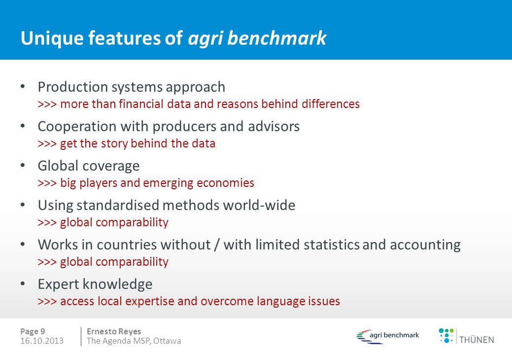 Unique features of agri benchmark