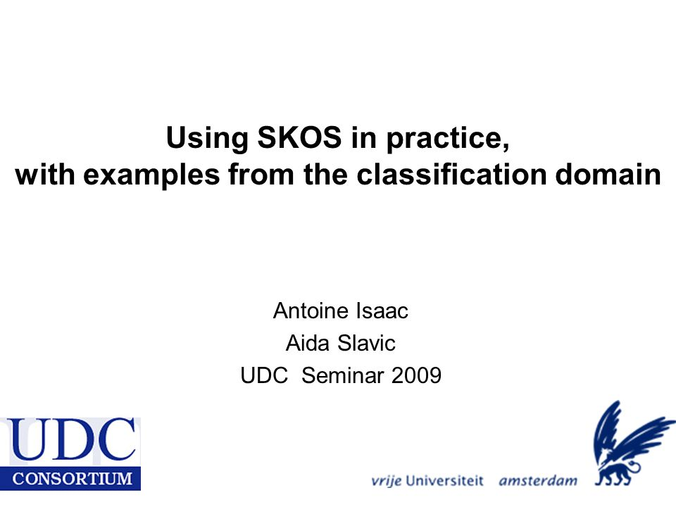 Using SKOS in practice, with examples from the classification domain