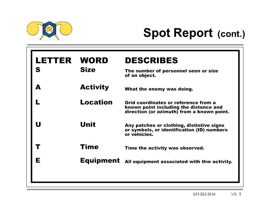 Spot Report (cont.) 5