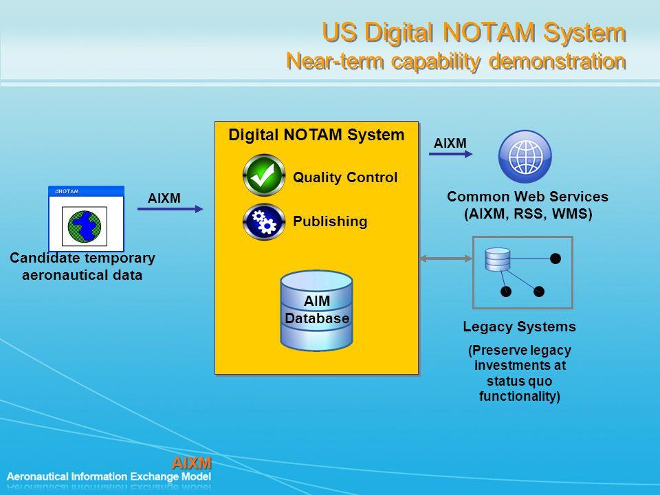 US Digital NOTAM System Near-term capability demonstration