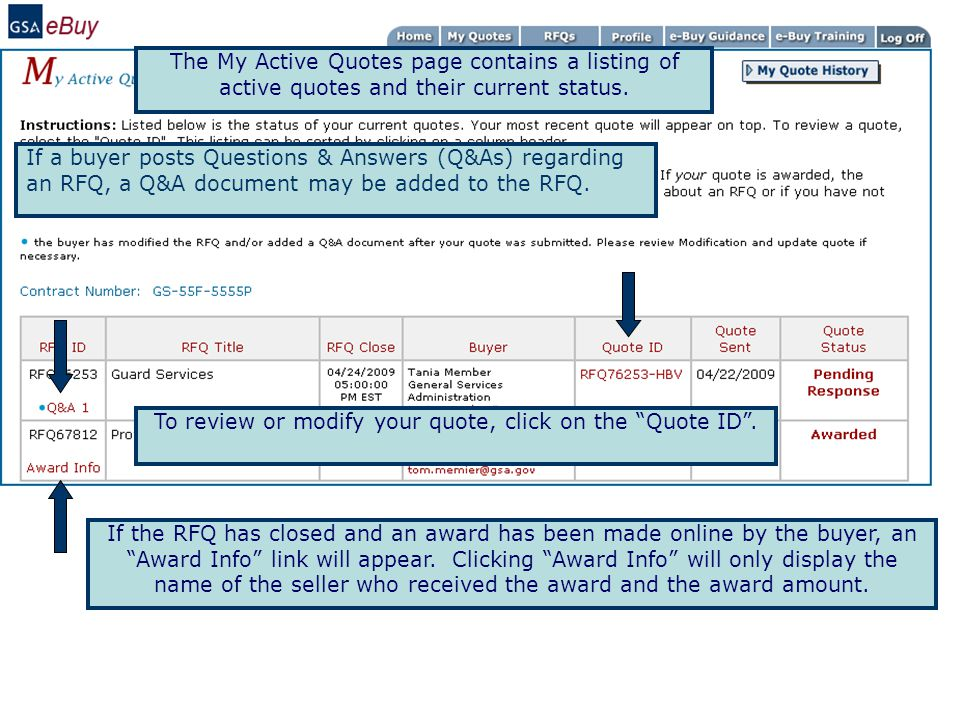 To review or modify your quote, click on the Quote ID .