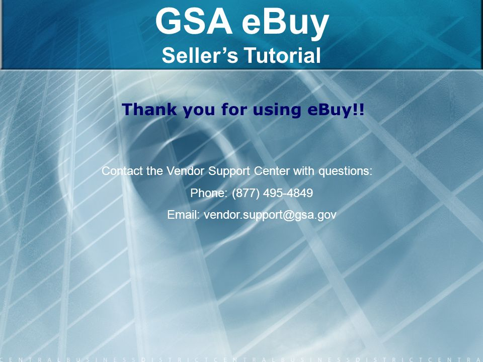 Email: vendor.support@gsa.gov