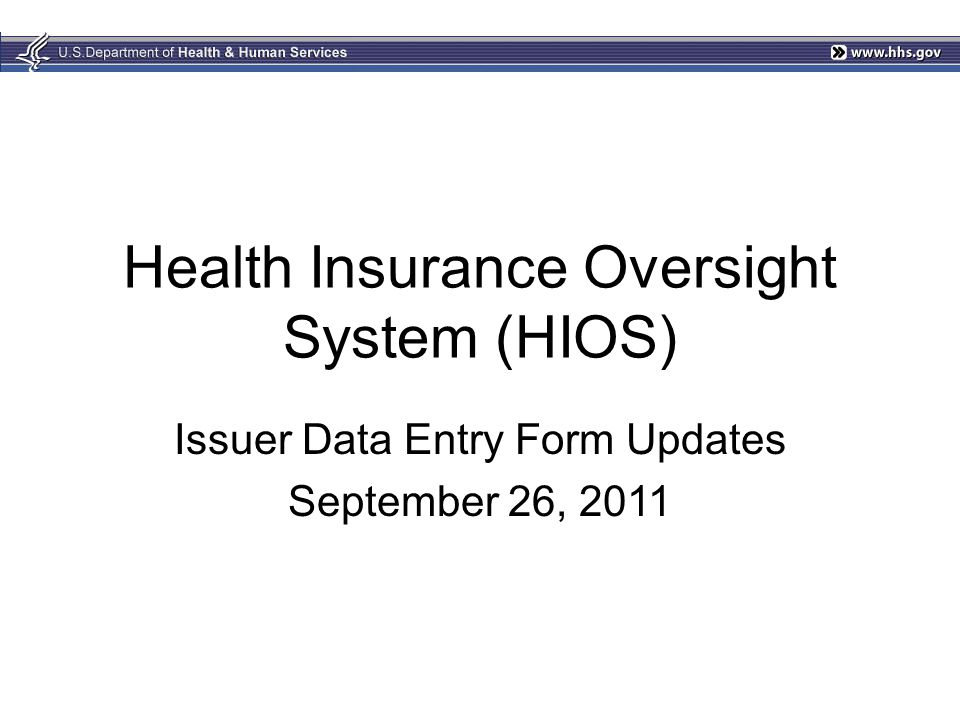 Health Insurance Oversight System (HIOS)