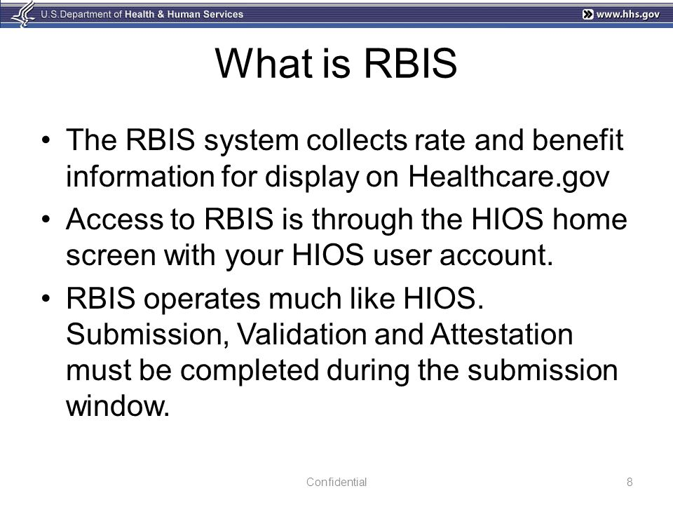 What is RBIS The RBIS system collects rate and benefit information for display on Healthcare.gov.