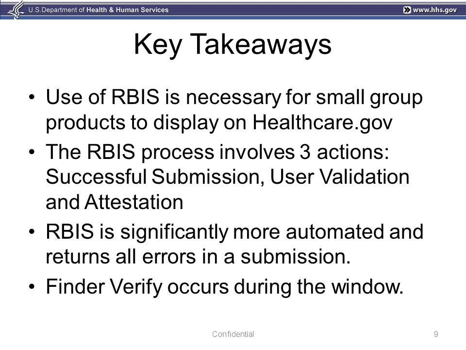 Key Takeaways Use of RBIS is necessary for small group products to display on Healthcare.gov.