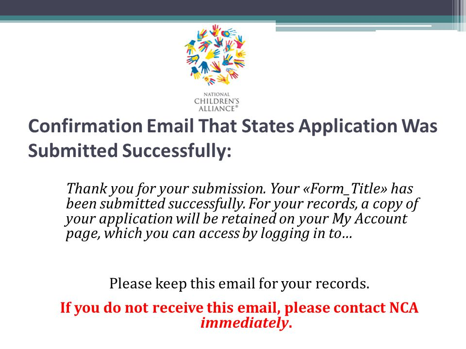 Confirmation Email That States Application Was Submitted Successfully: