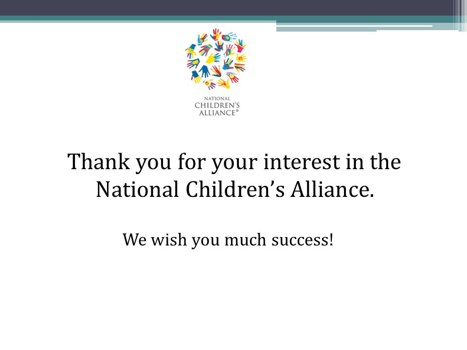 Thank you for your interest in the National Children's Alliance.