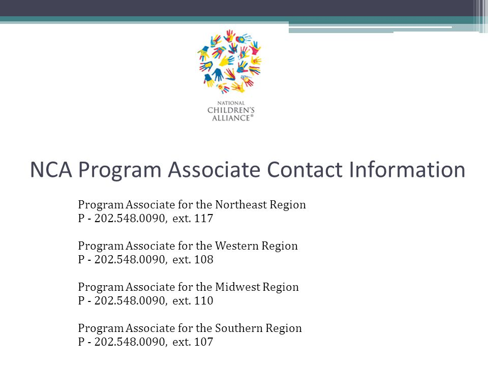 NCA Program Associate Contact Information Program Associate for the Northeast Region. P - 202.548.0090, ext. 117.