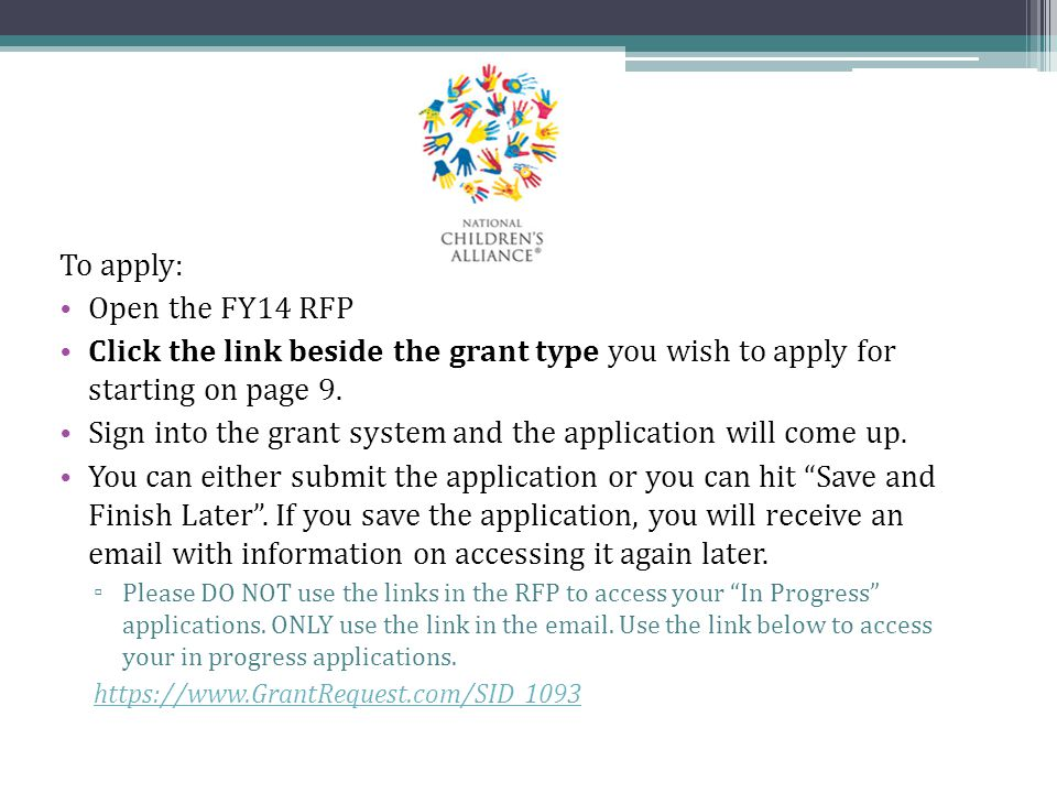 Sign into the grant system and the application will come up.