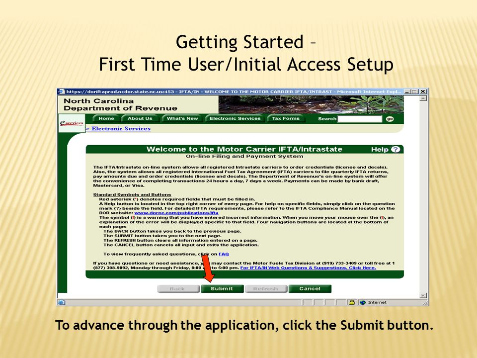 To advance through the application, click the Submit button.