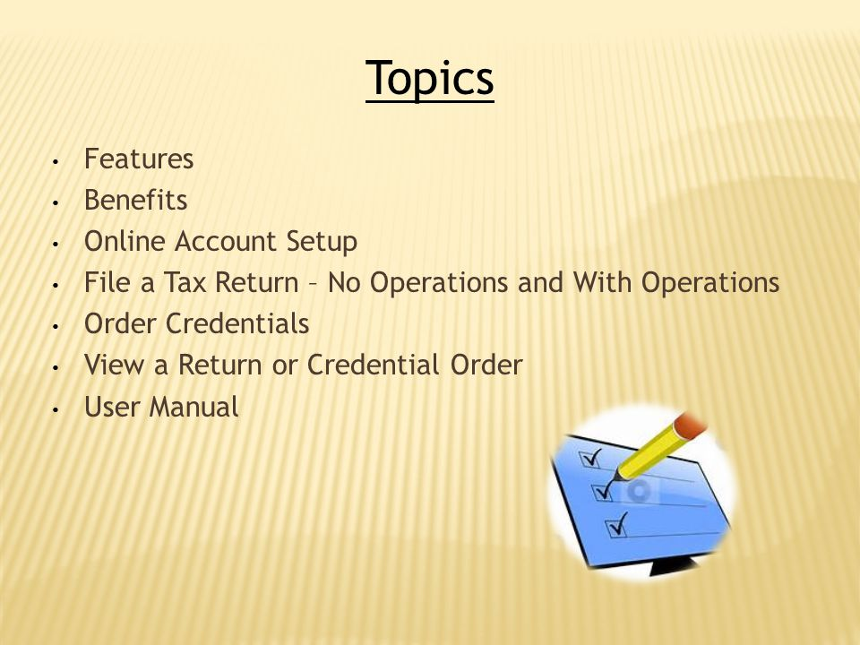 Topics Features Benefits Online Account Setup