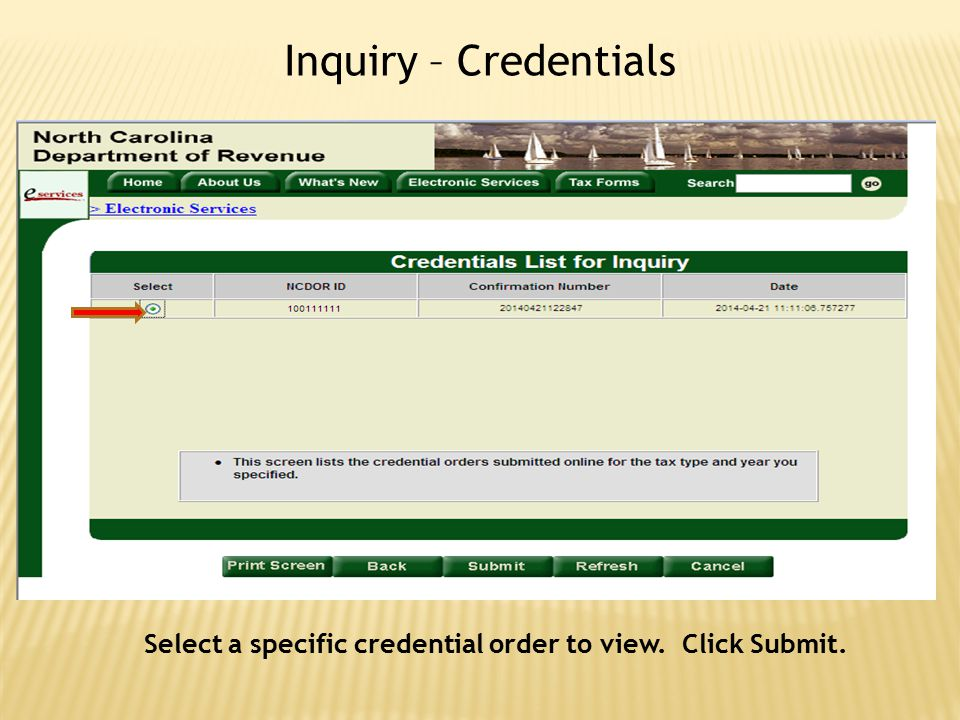 Select a specific credential order to view. Click Submit.