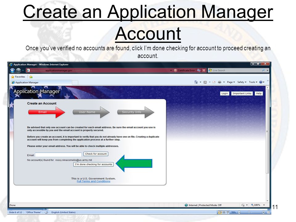 Create an Application Manager Account Once you've verified no accounts are found, click I'm done checking for account to proceed creating an account.