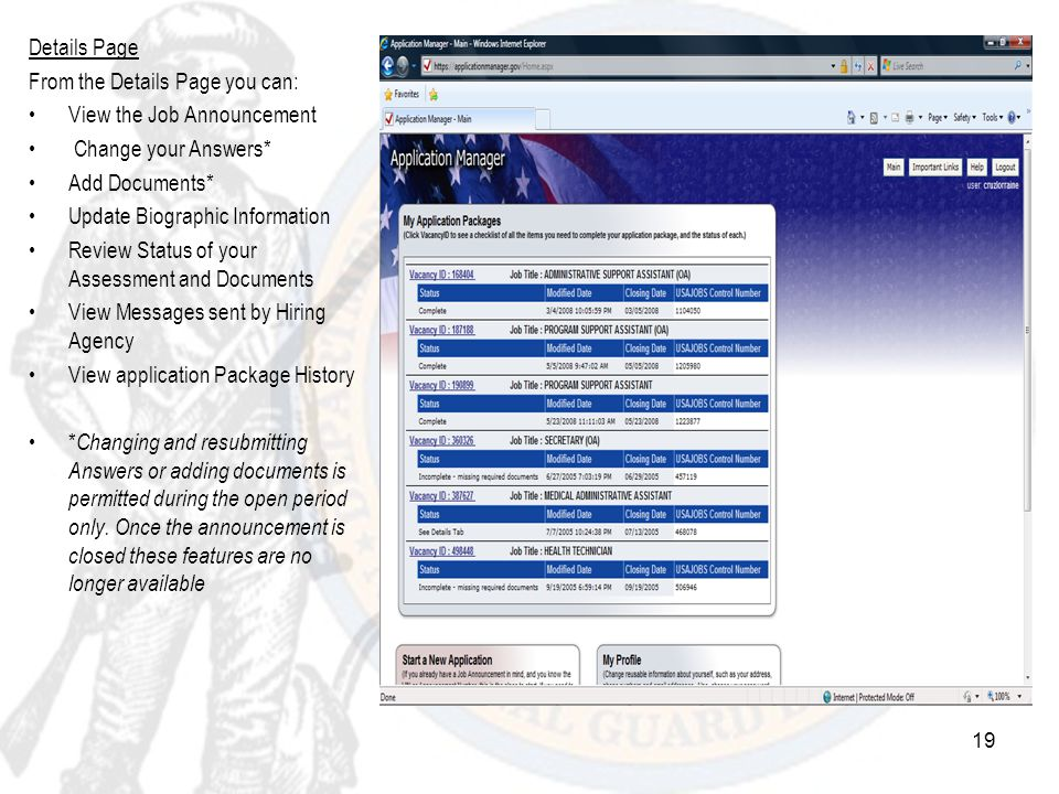 Details Page From the Details Page you can: View the Job Announcement. Change your Answers* Add Documents*
