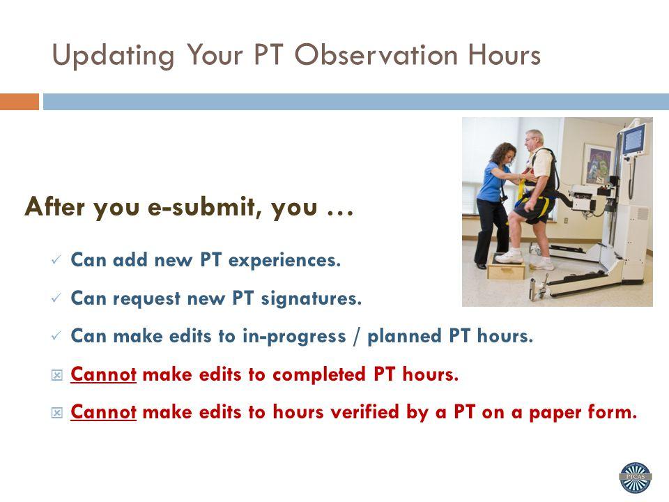 Updating Your PT Observation Hours