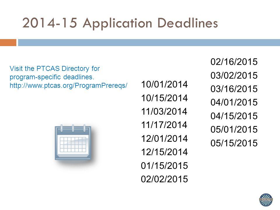 2014-15 Application Deadlines