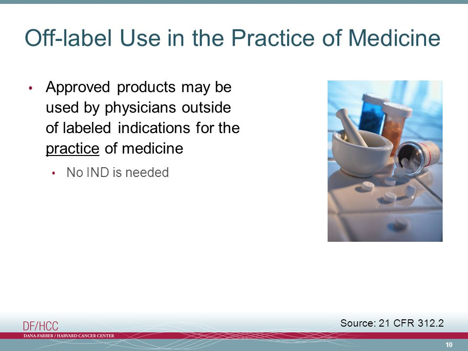 Off-label Use in the Practice of Medicine