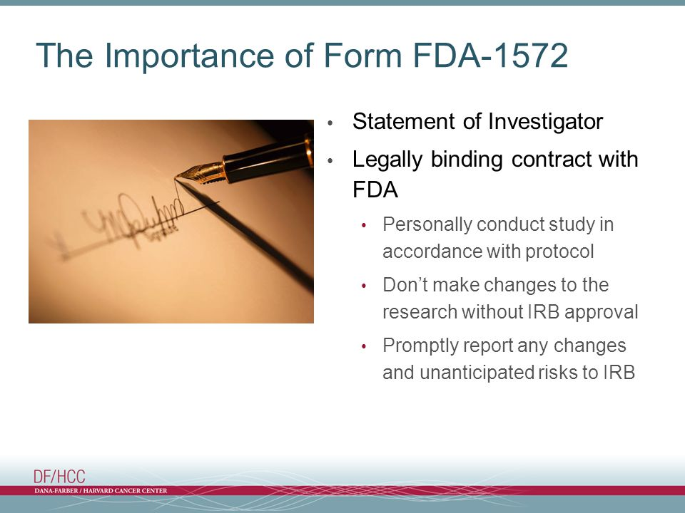 The Importance of Form FDA-1572