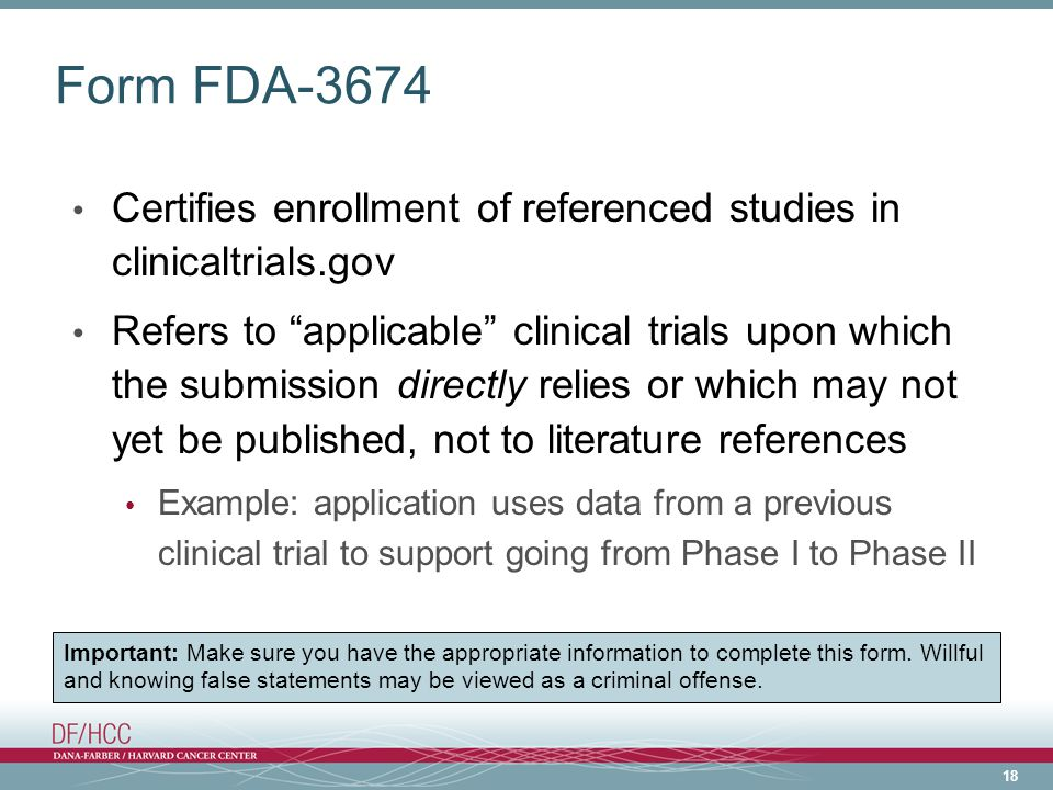 Form FDA-3674 Certifies enrollment of referenced studies in clinicaltrials.gov.