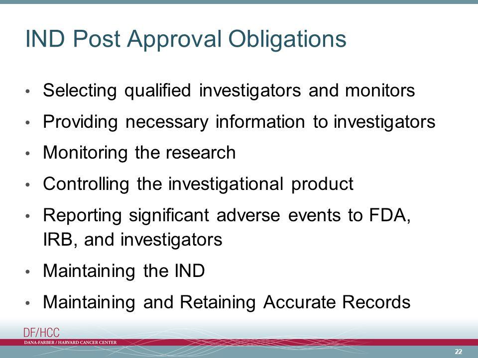 IND Post Approval Obligations