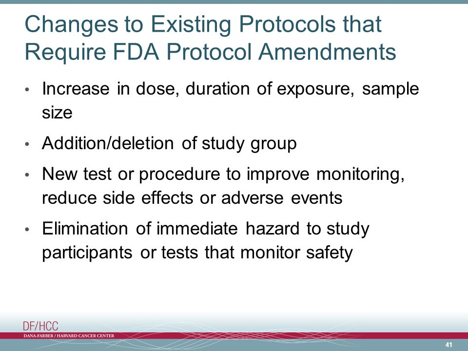 Changes to Existing Protocols that Require FDA Protocol Amendments