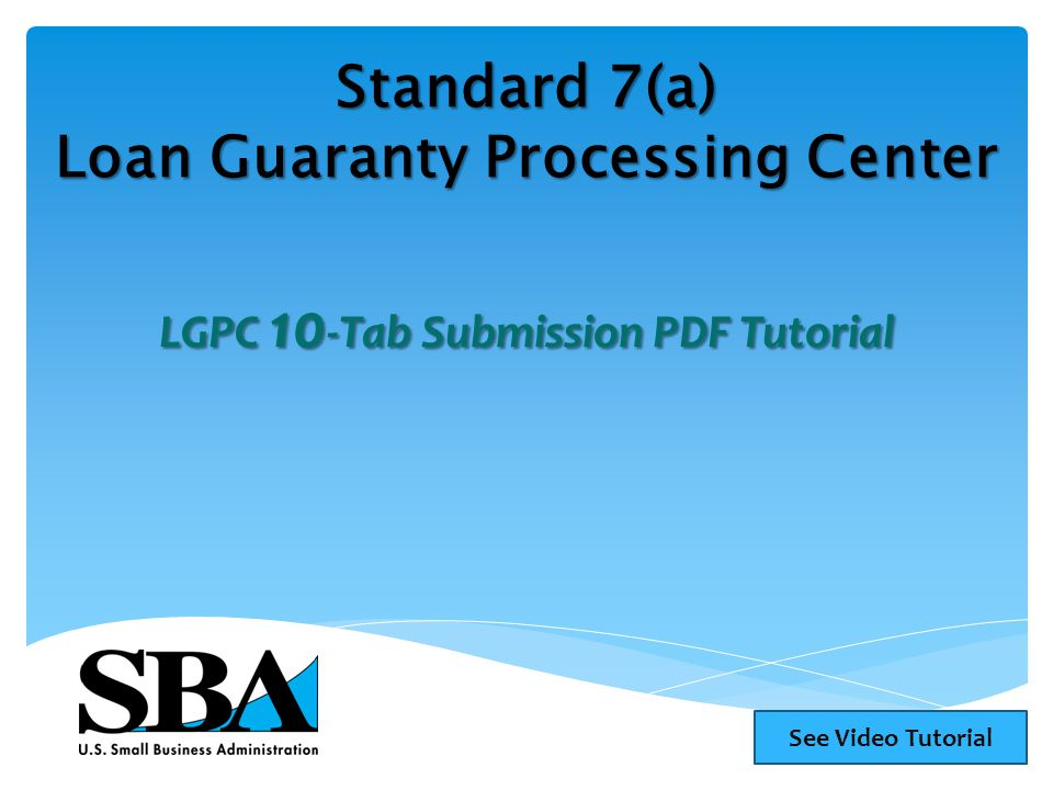 Standard 7(a) Loan Guaranty Processing Center