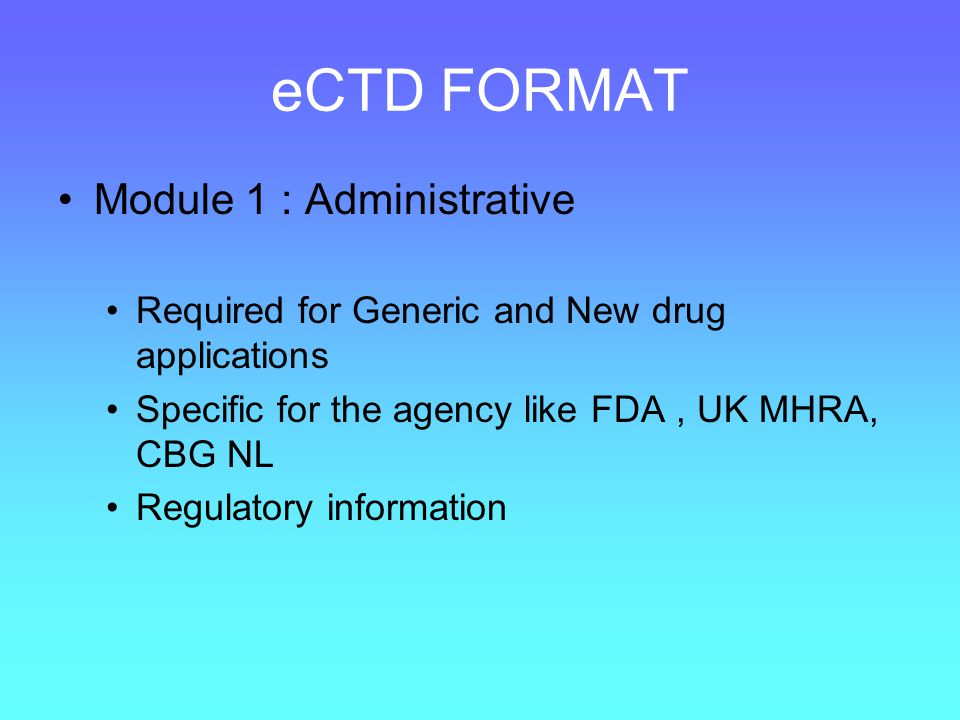 eCTD FORMAT Module 1 : Administrative
