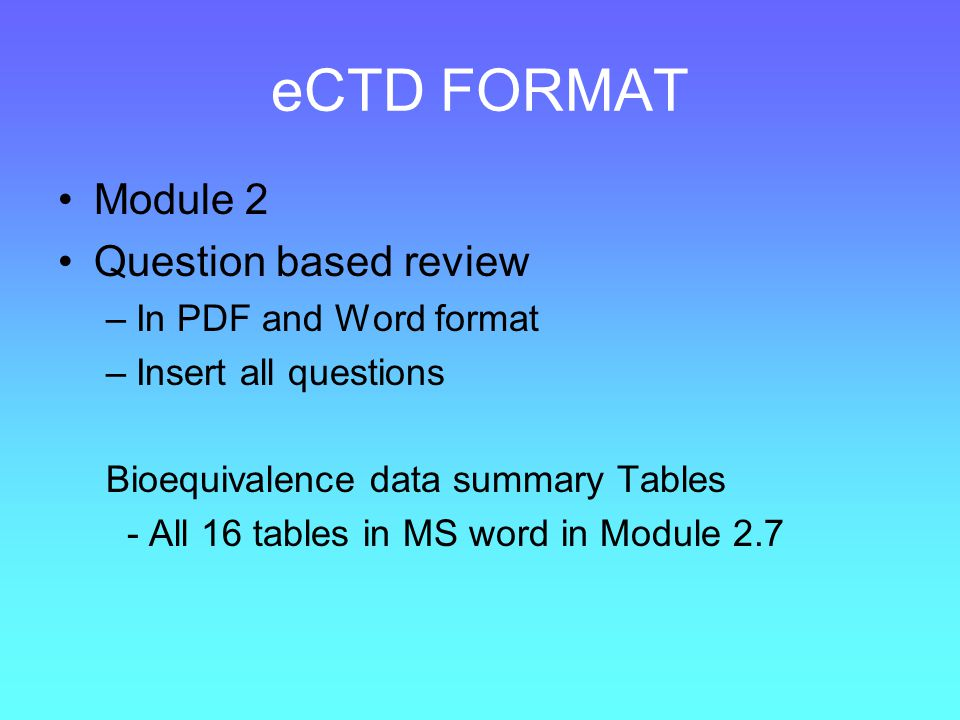 eCTD FORMAT Module 2 Question based review In PDF and Word format