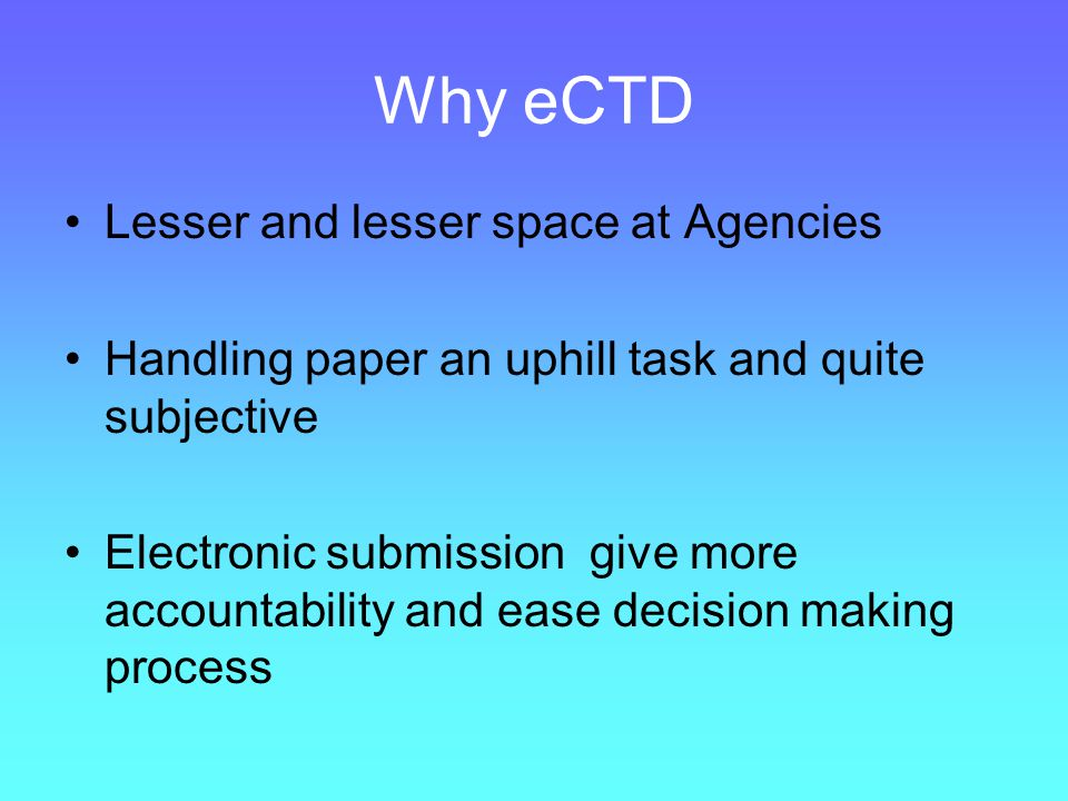 Why eCTD Lesser and lesser space at Agencies